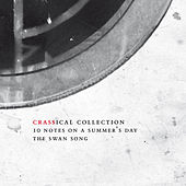Ten Notes on a Summer's Day (Crassical Collection) by Crass