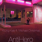 AntiHero by Young Kale