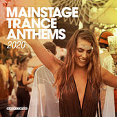 Mainstage Trance Anthems 2020 van Various Artists