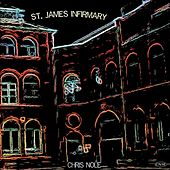 St. James Infirmary by Chris Nole