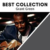 Best Collection Grant Green von Grant Green
