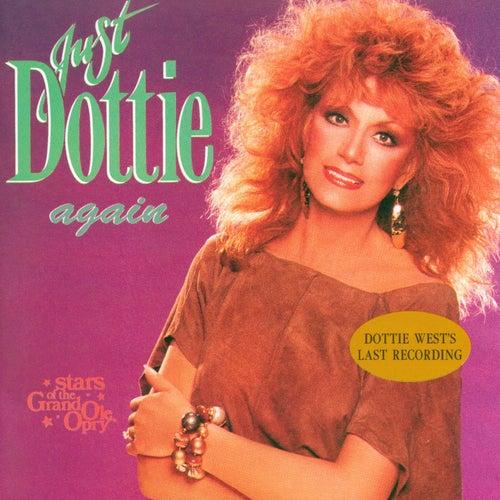 Just Dottie Again: Stars of the Grand Ole Opry by Dottie West