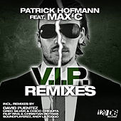 V.I.P. (Remixes) by Patrick Hofmann