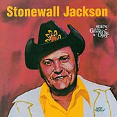Stonewall Jackson: Stars of the Grand Ole Opry by Stonewall Jackson