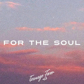 For The Soul by Kaash Paige
