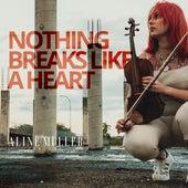 Nothing Breaks Like a Heart de Aline Müller Violino