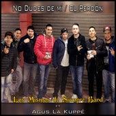 No Dudes de Mí / El Perdón by Los Mismos De Siempre Band