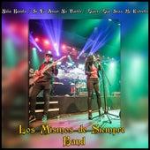 Niña Bonita / Si Tu Amor No Vuelve / Quiero Que Seas Mi Estrella by Los Mismos De Siempre Band