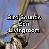 Bird Sounds Zen Livingroom de Sleep