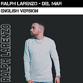 Del Mar (English Version) by Ralph Larenzo