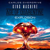Explotion (feat. King Machine) by Carlos Overdrive