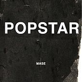 Popstar by Mase