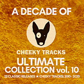 A Decade Of Cheeky: Ultimate Collection, Vol. 10 de Various Artists