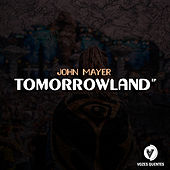Tomorrowland de John Mayer