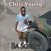 Ba Soreh by Chris Young