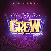 Crew (feat. Young Dinero) (Remix) by Big D