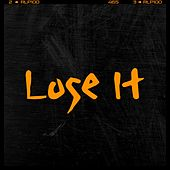 Lose IT by Michael Anthony