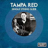 Single String Slide by Tampa Red