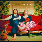 Pillow Talk by WILD CHILD