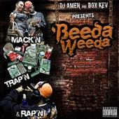 Dj Amen & Box Kev Presents: Mack'n, Trap'n, & Rap'n von Beeda Weeda