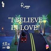 I Believe in Love (Instrumental) by Ragga