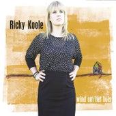 Wind om het huis by Ricky Koole