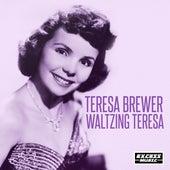 Waltzing Teresa de Teresa Brewer