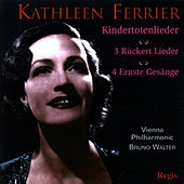 Mahler: Kindertotenlieder and Drei Rückert Liederen - Brahms: Four Serious Songs and Other Works de Kathleen Ferrier
