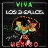 Los 3 Gallos by DJ Jigz