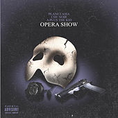 Opera Show by Planet Asia
