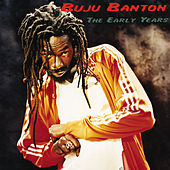 The Early Years (90-95) by Buju Banton