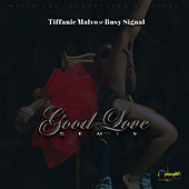 Good Love (Remix) de Tiffanie Malvo