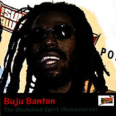 The Unchained Spirit (Remastered) de Buju Banton