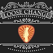 Where My Friends Are by Loose Change