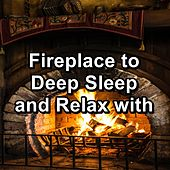 Fireplace to Deep Sleep and Relax with by S.P.A