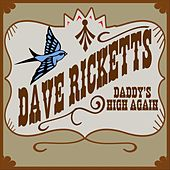 Daddy's High Again von Dave Ricketts
