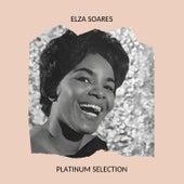 Elza Soares - Platinum Selection von Elza Soares