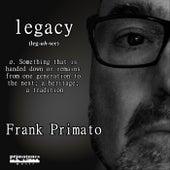 Legacy de Frank Primato