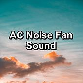 AC Noise Fan Sound by White Noise Pink Noise