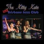 Brisbane Jazz Club (Live) di The Kitty Kats