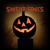 Sinister Sonics by Sinister Sonics