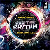 Run the Rhythm (feat. Harry Pannu) by Shaan