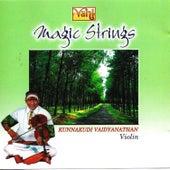Magic String - Kunnakudi Vaidyanathan by Kunnakudi Vaidyanathan
