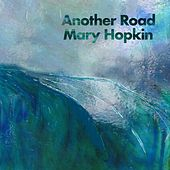 Another Road by Mary Hopkin