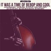 It Was a Time of Bebop & Cool, Volume 3 de Various Artists