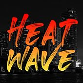 Heat Wave by Juanse
