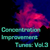 Concentration Improvement Tunes: Vol.3 de Various Artists