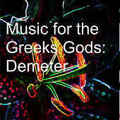Music for the Greeks Gods: Ares de Various Artists
