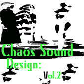 Chaos Sound Design: Vol.2 by Various Artists