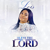 Bless the Lord by Lois